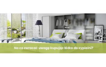 Na co zwracać uwagę kupując łóżko do sypialni?
